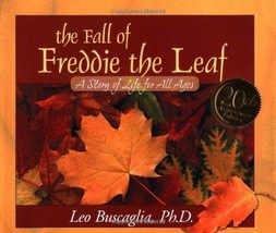 The Fall of Freddie the Leaf: A Story of Life for All Ages - Like New - $4.85