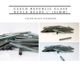 "Czech Republic Glass Bugle Beads 1"" (25mm) 100 pcs color-Black Diamond - $4.90"