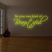 """( 79"""" x 33"""" ) Glowing Vinyl Wall Decal Quote Be Your Own Kind of Beautiful / Glo - $179.19"""