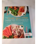 The Create-Your-Plate Diabetes Cookbook Toby Amidor 2020 Paperbook - $7.91
