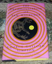The Dechronization of Sam Magruder by George Gaylord Simpson 1996 HBDJ 1... - $5.00