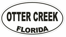 Otter Creek Florida Oval Bumper Sticker or Helmet Sticker D2716 Euro Decal - $1.39+