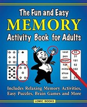 The Fun and Easy Memory Activity Book for Adults: Includes Relaxing Memo... - $12.62