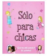 SOLO PARA CHICAS (SPANISH EDITION) (AMAZING BODY) By Parragon Books - $26.99