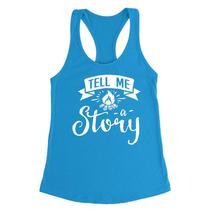 Tell me a story   funny cool cute humor gift ideas  for her  Ladies  Racerback T - $12.50