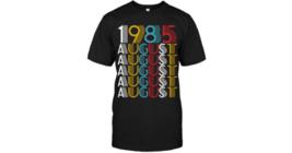 1985 August Vintage Retro Men T-Shirt Black Cotton S-6XL - $15.82+