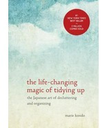 The Life-Changing Magic of Tidying Up The Japanese Art of Decluttering H... - $17.99