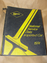 MITCHELL MANUALS 1974 NATIONAL SERVICE DATA IMPORTED CAR VINTAGE - $13.99