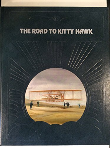 Primary image for The road to Kitty Hawk (The Epic of flight) Moolman, Valerie and Time-Life Books