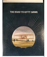 The road to Kitty Hawk (The Epic of flight) Moolman, Valerie and Time-Li... - $1.98