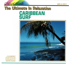 Caribbean Surf CD The Ultimate In Relaxation - $1.99