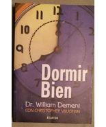 Dormir Bien Willian Dement Christopher Vaughan 2000 Paperback Book SPANISH - $9.99