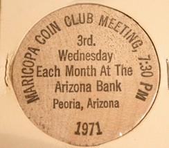 Vintage Peoria Arizona Wooden Nickel Maricopa Coin Meeting 1971 - $5.93