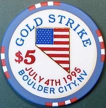 $5 Casino Chip, Gold Strike, Boulder City, NV. July 4th, 1995. O51. - $6.50