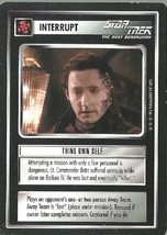 Thine Own Self - Star Trek: The Next Generation Collectible Card Game - ... - $0.97