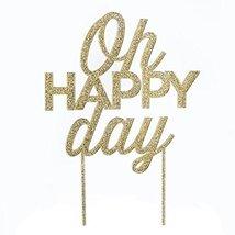 Kate Aspen Oh Happy Day Acrylic Cake Topper, Gold Glitter - $16.48