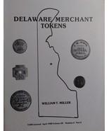 Delaware Merchant Tokens 1988 TAMS Journal - $23.95