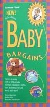 Baby Bargains: Secrets to Saving 20% to 50% on Baby Furniture, Equipment... - $13.00