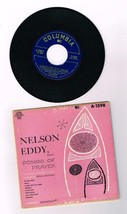 "Columbia 45 RPM Record;  Nelson Eddy, Baritone;  ""Songs of Prayer"" - $0.99"