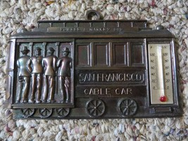 San Francisco cable car,Edison & Market Streets brass souvenir thermometer - $23.75