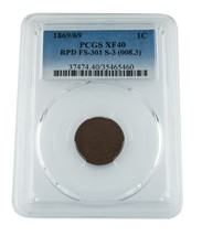 1869/69 1C Indian Head Cent Graded by PCGS as XF40! RPD FS-301 S-3 (008.3) - $915.75