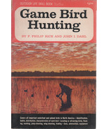 Game Bird Hunting by Rice & Dahl 1965 Paperback by Outdoor Life - $2.00
