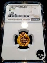 "SPAIN 1610 ""FULLY DATED"" NGC 45 GOLD ESCUDO TREASURE DOUBLOON COB COIN –... - $9,950.00"