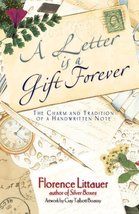 A Letter Is a Gift Forever: The Charm and Tradition of a Handwritten Note Floren