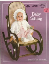 Baby Sitting 18 Baby Patterns to Knit & Crochet Coats & Clark Sweaters B... - $9.00