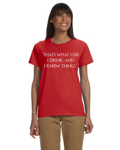 "Game of Thrones Ladies Tee Tyrion ""That's What I Do I Drink and I Know T... - €7,89 EUR+"