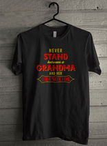 Never stand betwen a grandma and her grandkids Men's T-Shirt - Custom (3... - $19.12+