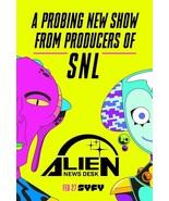 "Alien News Desk Poster SNL 2019 Animated TV Series Print 14x21"" 24x36"" 27x40"" - $11.90 - $18.90"