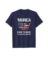 New Shirts - Murica Back to Back World War Champions Champs T-Shirt Men - $19.95+