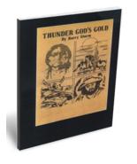 Thunder Gods Gold ~ Lost Treasure - $16.95