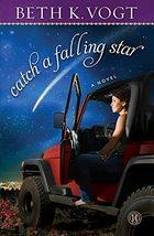 Catch a Falling Star: A Novel [Paperback] Vogt, Beth K. image 4