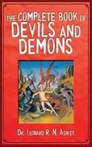 The Complete Book of Devils and Demons [Paperback] Ashley, Leonard R. N. - $12.99