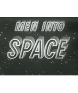 MEN INTO SPACE (1959) All 38 Episodes - $15.95