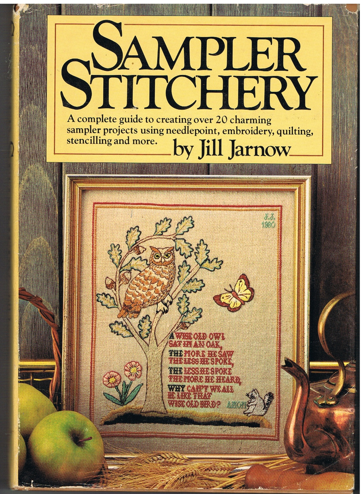Sampler Stitchery by Jill Jarnow Book of Stitching Craft Projects