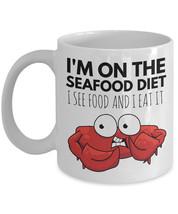 """Funny Crab Mug """"Crab Coffee Mug I'm On The Seafood Diet, I See Food and ... - $14.95"""