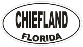 Chiefland Florida Oval Bumper Sticker or Helmet Sticker D1467 Euro Oval - $1.39+