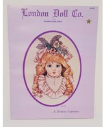 Bru Girl London Doll Co Cross Stitch Booklet Victorian Experience 11 - $18.99