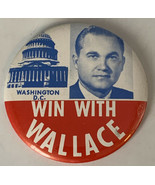 """Win With Wallace Pinback 3-1/2"""" Vintage Button Washington DC 20-1776 - $12.30"""