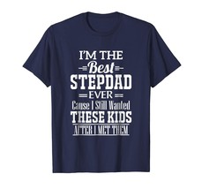 New Shirts - Best Step Dad Fathers Day tee Step Dad shirt Men - $19.95+