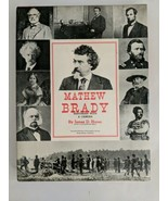 Matthew Brady Historian With A Camera By James D Horan Hardback - $24.70