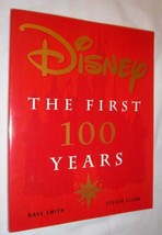 THE FIRST 100 YEARS Updated Ed Walt DISNEY Paperback Book Mickey Donald ... - $65.29