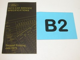 1975 Ford Car Service Specifications Manual Second Printing January 1975... - $19.75