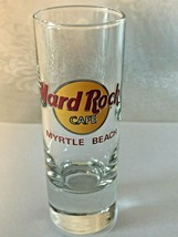 """Hard Rock Cafe Myrtle Beach - 4"""" Shot Glass - Collector's Item! Save The Planet - $5.95"""
