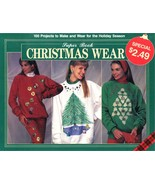 Plaid 1991 Super Book Christmas Wear 100 Holiday Projects Multi Crafts S... - $4.99