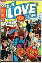 Our Love Story #10 1971-Marvel-romance stories-Gene Colan art-G - $22.70