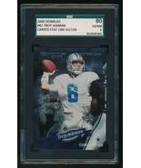 2000 Donruss #42 Troy Aikman Career Stat Line /158 Cowboys SGC 6 NM - $30.00